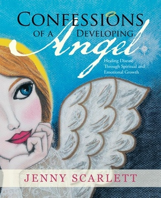 Confessions of a Developing Angel by Jenny Scarlett
