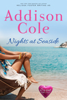 Nights at Seaside (Sweet with Heat: Seaside Summers, #6)