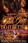Bad Boys Do it Better 3 by Porscha Sterling