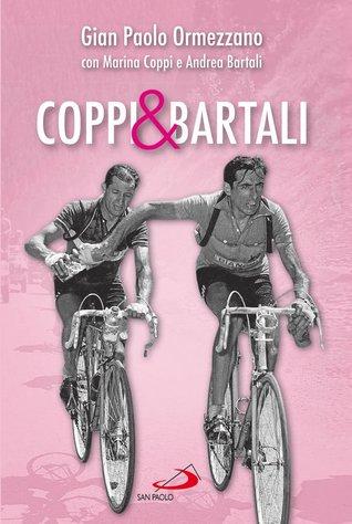 Coppi & Bartali: Due amici che l'Italia voleva rivali raccontati dai figli
