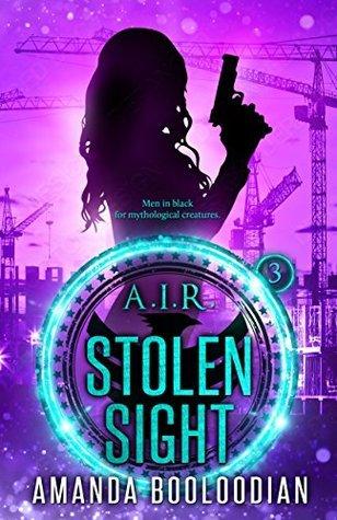 Stolen Sight (A.I.R., #3)