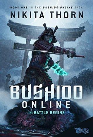 The Battle Begins (Bushido Online #1)