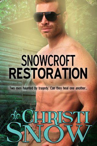 Release Day Review: Snowcroft Restoration (Snowcroft Men Book 4) by Christi Snow