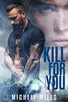 Kill For You (Catastrophe #2)