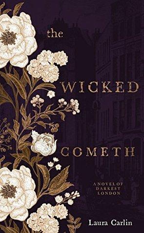 The Wicked Cometh: A Novel of Darkest London