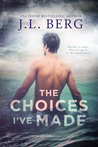 The Choices I've Made (By The Bay, #1)