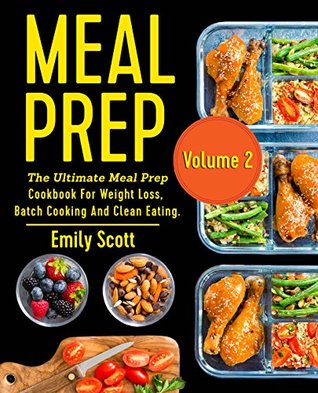 Meal prep the ultimate meal prep cookbook for weight loss batch 36164538 forumfinder Images
