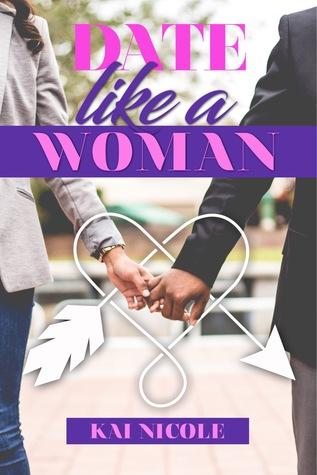 Date Like A Woman