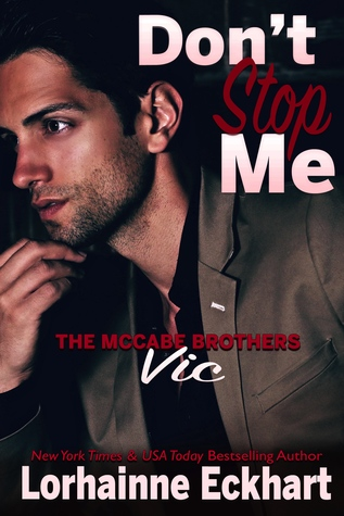 Don't Stop Me by Lorhainne Eckhart