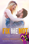 Fix Me Not (The Fix, #2)
