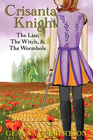 The Liar, The Witch, & The Wormhole (Crisanta Knight, #4)