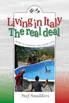 Living in Italy - Sneak Preview of the Award Winning Bestseller: Hilarious Expat Adventures - Laugh Out Loud Page Turner!