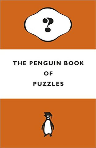 The Penguin Book of Puzzles (Puzzle Books)