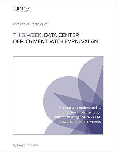 This Week: Data Center Deployment with EVPN/VXLAN