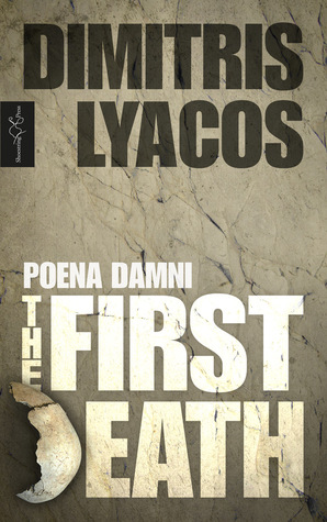 THE FIRST DEATH (Poena Damni #3)