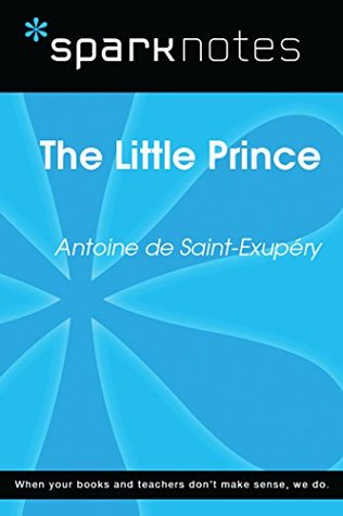 The Little Prince (SparkNotes Literature Guide)