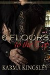 6 Floors to the Top: A Stuck With You Novella, Book 1