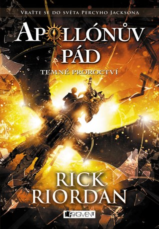 Temné proroctví (Apollónův pád, #2)