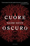 Cuore oscuro by Naomi Novik