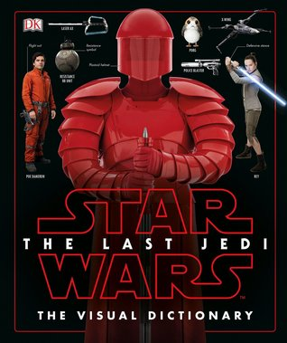 The Last Jedi - The Visual Dictionary (Star Wars)