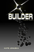 Builder by Kate Jonuska
