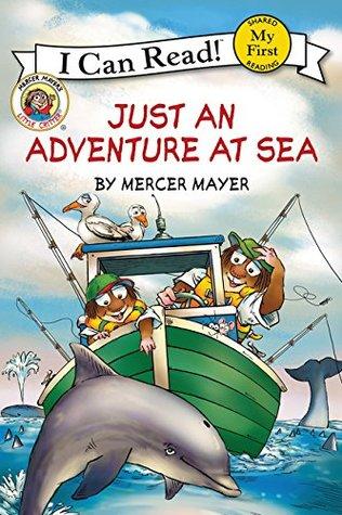 Little Critter: Just an Adventure at Sea