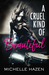 A Cruel Kind of Beautiful (Sex, Love, and Rock & Roll, #1) by Michelle Hazen