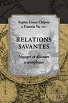 Relations savantes  by Sophie Linon-Chipon