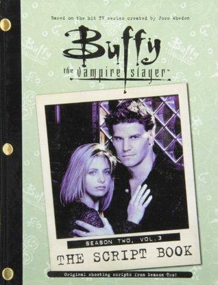 Buffy the Vampire Slayer: Script Book Season 2
