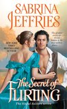 The Secret of Flirting (Sinful Suitors, #5)