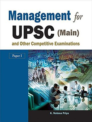 Management for UPSC (Main) and Other Competitive Examinations (Paper I),