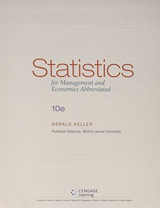 Statistics for Management and Economics, Abbreviated Edition [with Aplia 1-Term access Code]