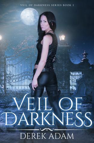 Veil of Darkness by Derek Adam