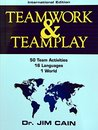 Teamwork & Teamplay International Edition (English, Spanish, French, Italian, German, Japanese, Russian and Chinese Edition)