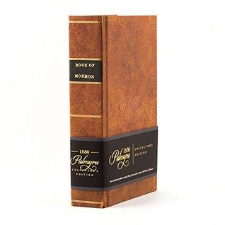Palmyra Collector's Edition - 1830 Book of Mormon Replica