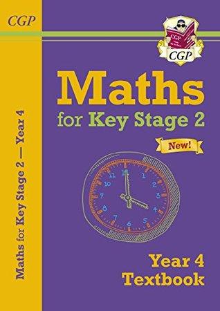 New KS2 Maths Textbook - Year 4 (CGP KS2 Maths)