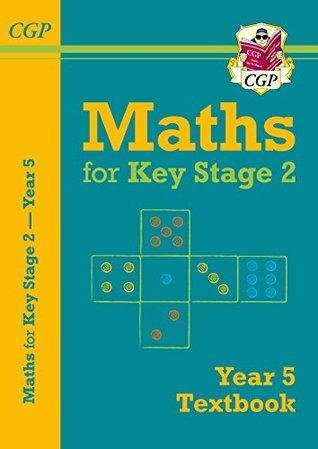 New KS2 Maths Textbook - Year 5 (CGP KS2 Maths)