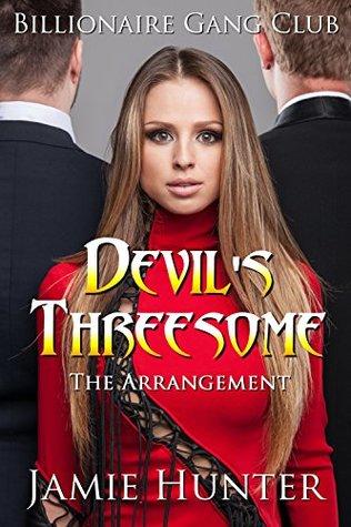 Billionaire Gang Club: Devil's Threesome: The Arrangement
