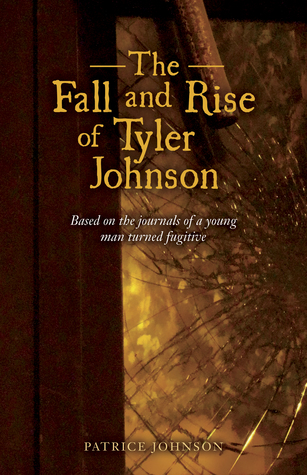 The Fall and Rise of Tyler Johnson by Patrice  Johnson