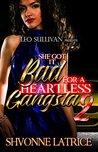 She Got It Bad for a Heartless Gangsta 2 by Shvonne Latrice