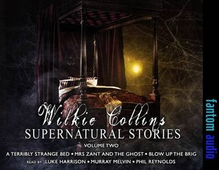 Wilki Collins: Supernatural Stories: 2