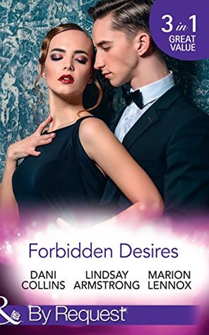 Forbidden Desires: A Debt Paid in Passion / An Exception to His Rule / Waves of Temptation