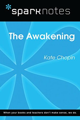 The Awakening (SparkNotes Literature Guide)