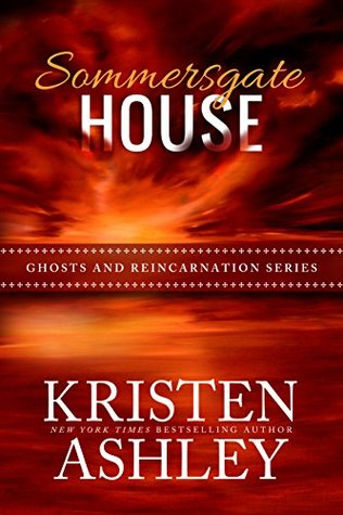 Sommersgate House (Ghosts and Reincarnation #2)
