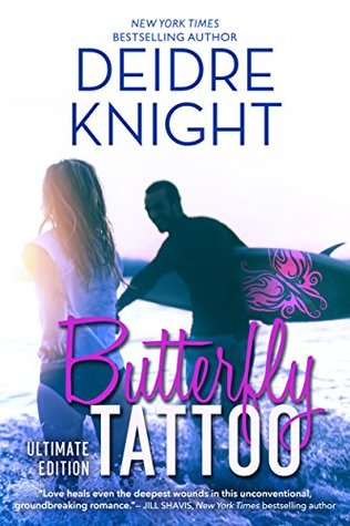 cc8d1bf24 Butterfly Tattoo: Ultimate Edition by Deidre Knight