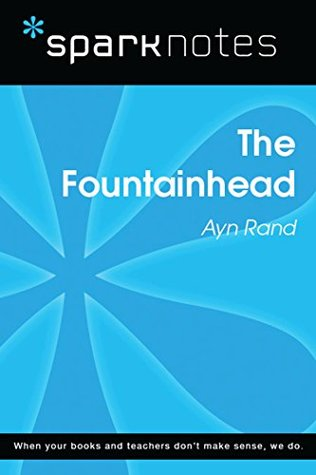 The Fountainhead (SparkNotes Literature Guide) (SparkNotes Literature Guide Series)