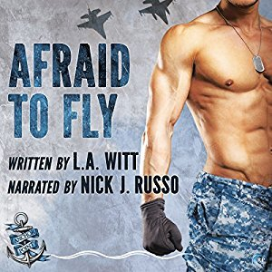 Audio Book Review: Afraid to Fly (Anchor Point #2) by L.A. Witt (Author) & Nick J. Russo (Narrator)