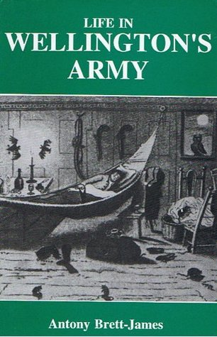 Life In Wellington'S Army.