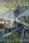 A Dragon Storm Rises (The Legend of Hooper's Dragons Book 5)