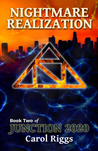 Nightmare Realization (Junction 2020, #2)